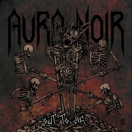 AURA NOIR : Out to Die