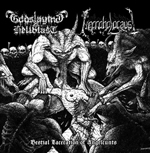 GODSLAYING HELLBLAST / NECROHOLOCAUST : Bestial Laceration of Angelcunts 2ND HAND