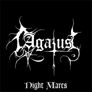 AGATUS : Night Mares