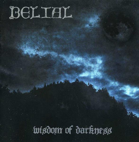 BELIAL : Wisdom of Darkness