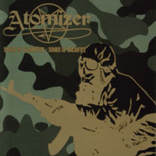 ATOMIZER : Songs of Slaughter - Songs of Sacrifice
