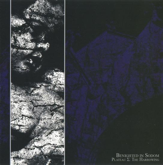 BENIGHTED IN SODOM : Plateau Σ: The Harrowing