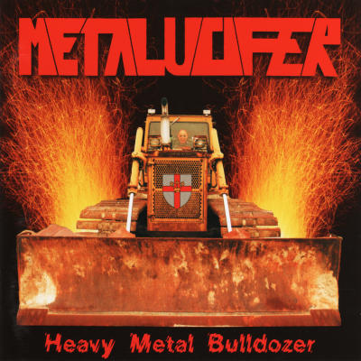 METALUCIFER : Heavy Metal Bulldozer (Teutonic Attack)