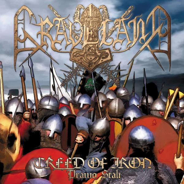 GRAVELAND : Creed of Iron / Prawo Stali