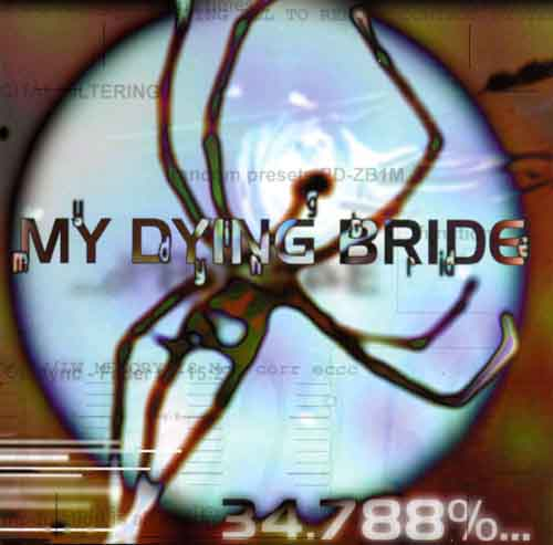 MY DYING BRIDE : 34.788%... Complete