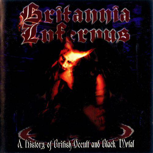 V/A : Britannia Infernus - A History of British Occult and Black Metal