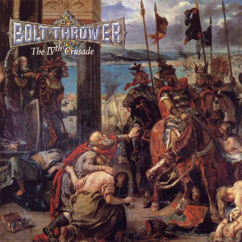 BOLT THROWER : The IVth Crusade 2ND HAND