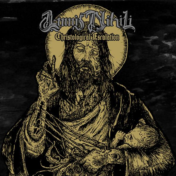 AMNIS NIHILI : Christological Escalation