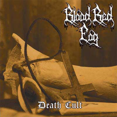 BLOOD RED FOG : Death Cult