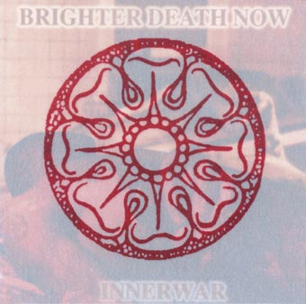 BRIGHTER DEATH NOW : Innerwar