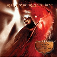 BLAZE BAYLEY : The Night That Will Not Die