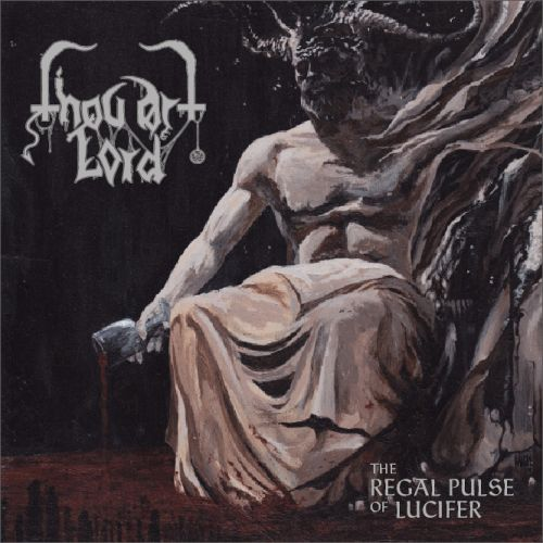 THOU ART LORD : The Regal Pulse of Lucifer