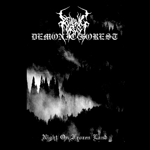 DEMONIC FOREST : Night on Frozen Land