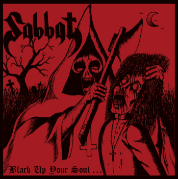 SABBAT (JAP) : Black Up Your Soul