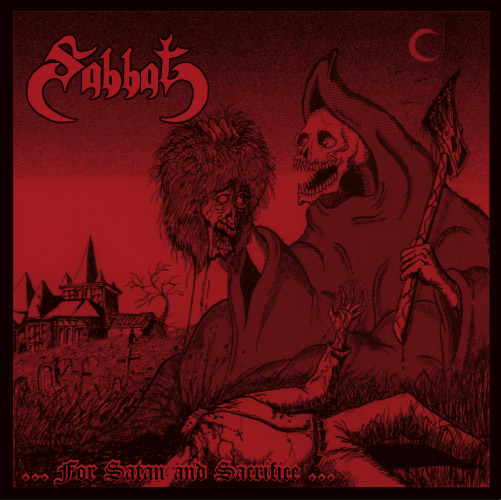 SABBAT (JAP) : ...For Satan And Sacrifice...