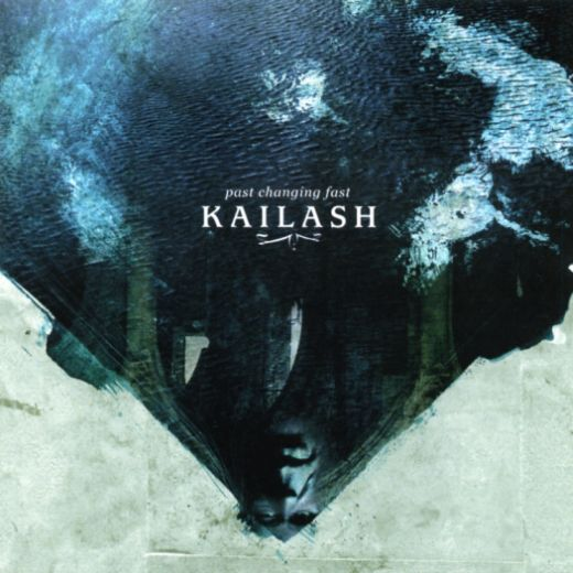 KAILASH : Past Changing Fast