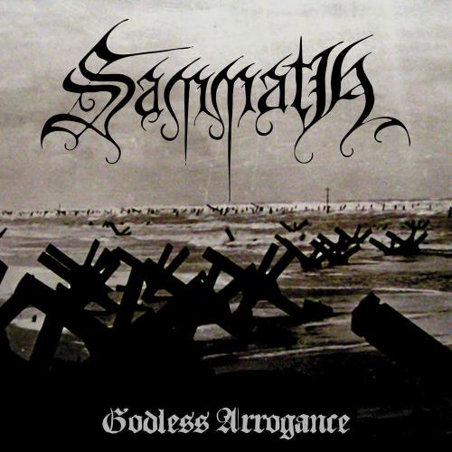 SAMMATH : Godless Arrogance