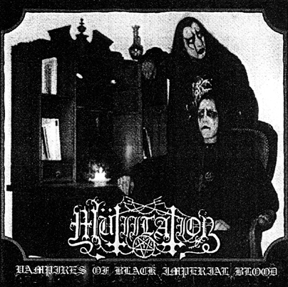 MÜTIILATION : Vampires Of Black Imperial Blood
