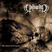 CALVARIUM : The Skull Of Golgotha