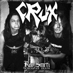 CRUX : Řev Smrti (Scream Of Death)