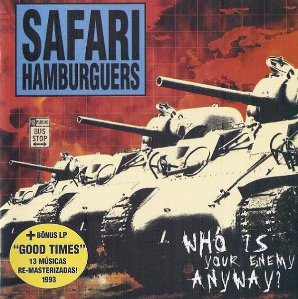 SAFARI HAMBURGUERS : Who Is Your Enemy Anyway?