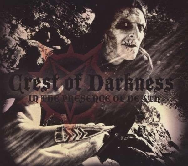 CREST OF DARKNESS : In The Presence Of Death