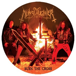 NUNSLAUGHTER : Burn the Cross