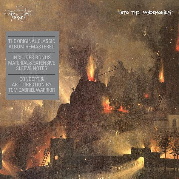 CELTIC FROST : Into The Pandemonium