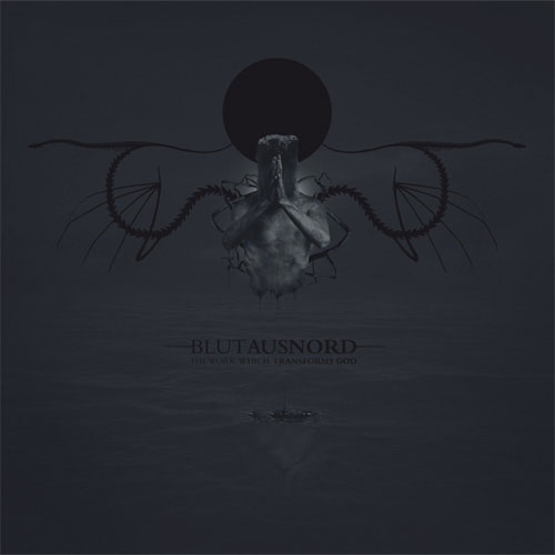 BLUT AUS NORD : The Work Which Transforms God
