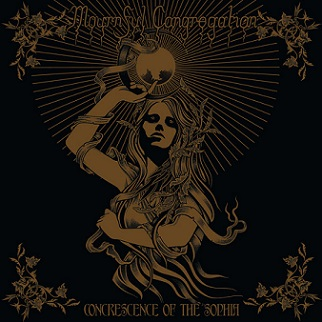 MOURNFUL CONGREGATION : Concrescence of the Sophia