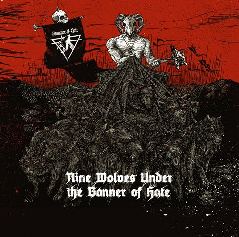 V/A : Nine Wolves Under The Banner Of Hate - HoH comp. vol.1