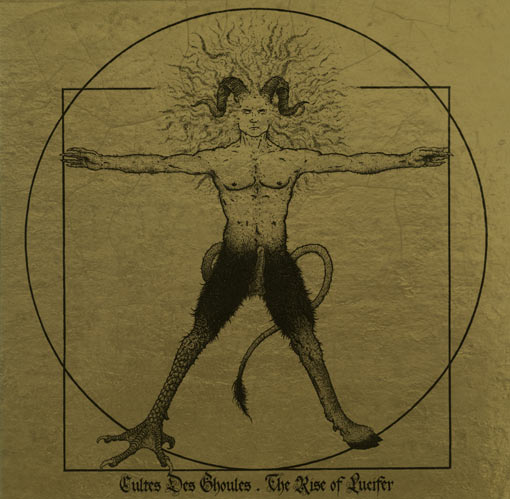 CULTES DES GHOULES : The Rise of Lucifer