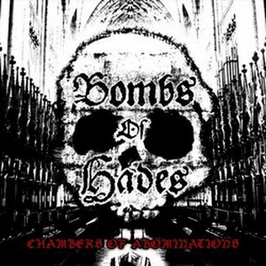 BOMBS OF HADES : Chambers of Abominations