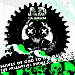 AD HOMINEM : Slaves of God to the Gallows (The Preemptive Strike 0.1 Reworks)