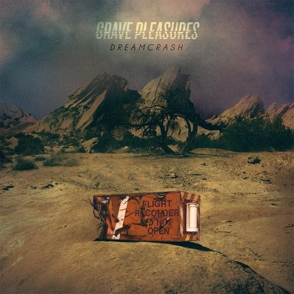 GRAVE PLEASURES : Dreamcrash
