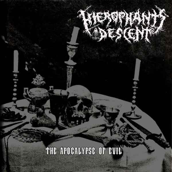 HIEROPHANT'S DESCENT : The Apocalypse of Evil