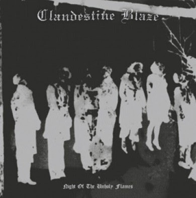 CLANDESTINE BLAZE : Night of the Unholy Flames
