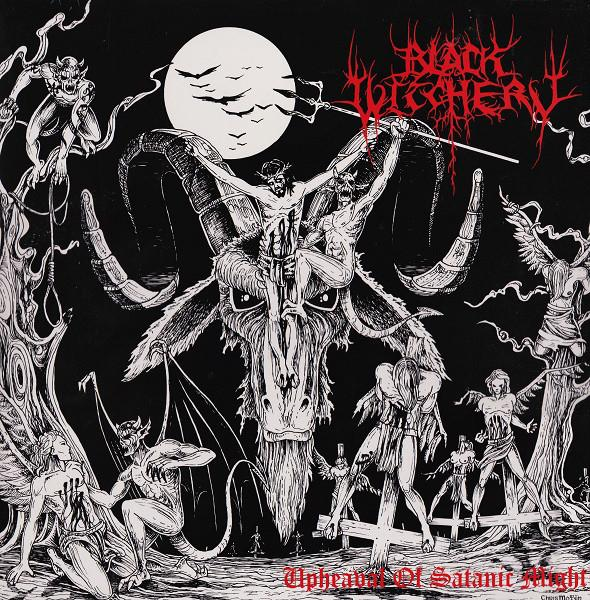 BLACK WITCHERY : Upheaval of Satanic Might
