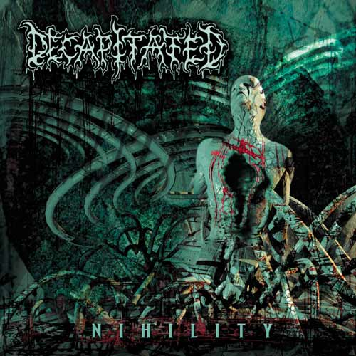 DECAPITATED : Nihility 2ND HAND