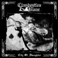 CLANDESTINE BLAZE: City of Slaughter