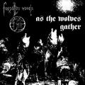 FORGOTTEN WOODS: As the Wolves Gather + Sjel av natten