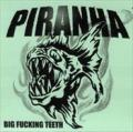 PIRANHA: Big Fucking Teeth 2ND HAND