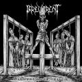 IRREVERENT: Blasphemous Crucifix Profanation 2ND HAND