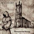 WALLACHIA: Monumental Heresy