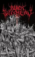 BLACK WITCHERY: Inferno of Sacred Destruction