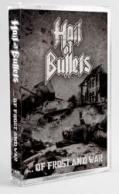 HAIL OF BULLETS: ...of Frost and War
