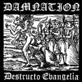 DAMNATION (SWE): Destructo Evangelia 2ND HAND