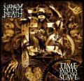 NAPALM DEATH : Time waits for no slave