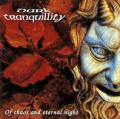 DARK TRANQUILLITY: Of Chaos And Eternal Night 2ND HAND