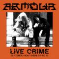 ARMOUR: Live Crime 2ND HAND